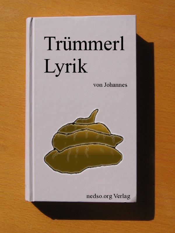 Truemmerl Lyrik