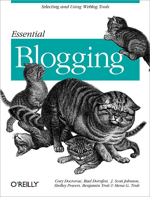 Essential Blogging O`Reilly